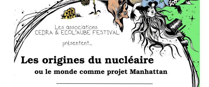 Les origines du nucléaire : le Monde comme Projet Manhattan